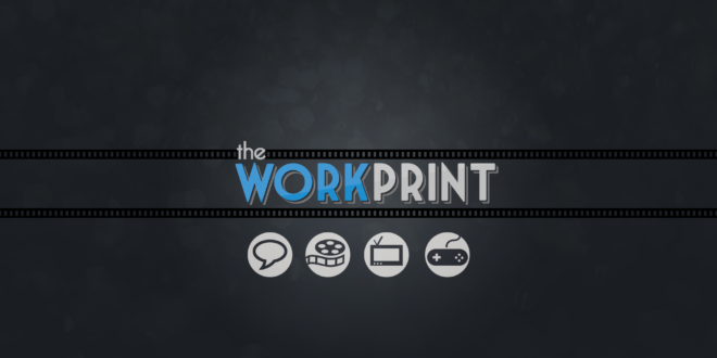 the workprint