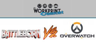 gamescast battleborn vs overwatch