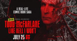 Todd McFarlane: Like Hell I Won't